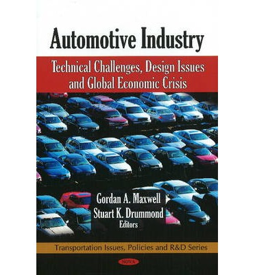 Automotive Industry : Technical Challenges, Design Issues and Global Economic Crisis