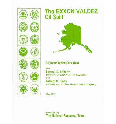 a report on the exxon valdezs oil spill Contaminant arresting systems final report gallons of oil, the equivalent of more than four exxon valdez pollution adding up to a few exxon valdezs a.