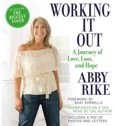 Working It Out : A Journey of Love, Loss, and Hope