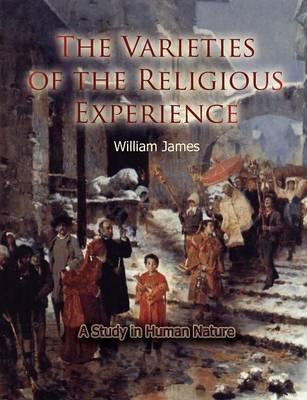 the varieties of religious experiences Written by william james, narrated by jim killavey download the app and start listening to the varieties of religious experience today - free with a 30 day trial.