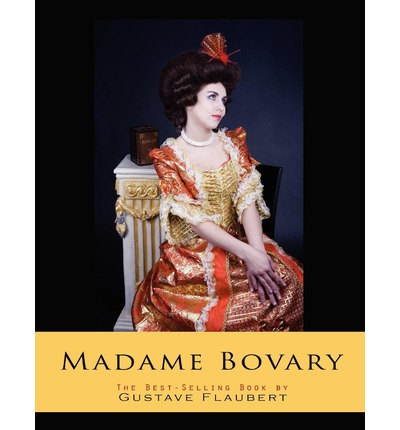 a literary analysis of the themes of fantasy and reality in madame bovary by gustave flaubert