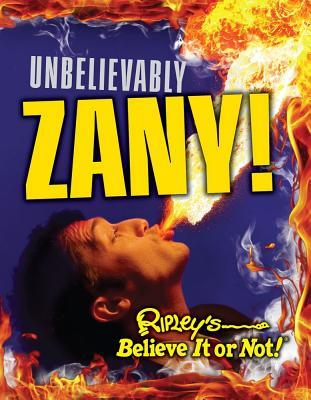 Ripley's Believe It or Not: Unbelievably Zany
