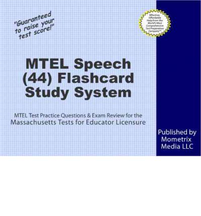 Mtel Speech (44) Flashcard Study System : Mtel Test Practice Questions and Exam Review for the Massachusetts Tests for Educator Licensure