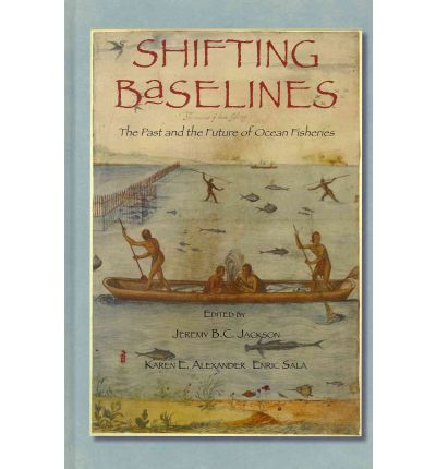 Shifting Baselines: Slow-Motion Disaster in the Sea