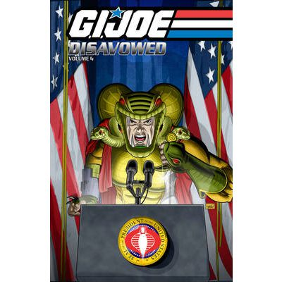 G.I. Joe: Disavowed Volume 4