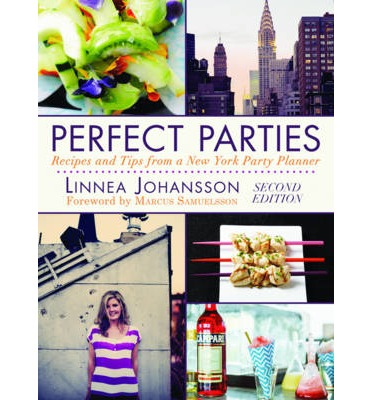 Perfect Parties : Tips and Advice from a New York Party Planner