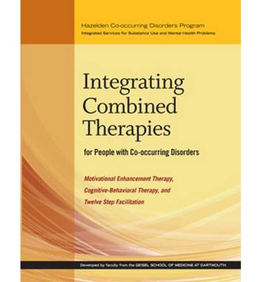 Integrating Combined Therapies for People with Co-Occurring Disorders