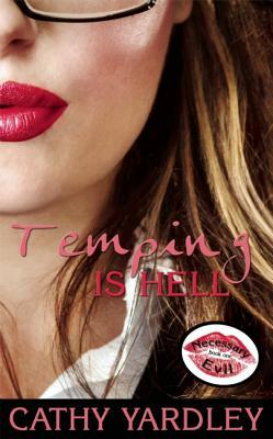 Temping is Hell