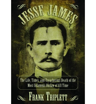 the life and times of jesse james