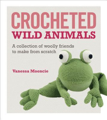 Crocheted Wild Animals