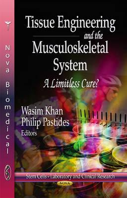 Tissue Engineering & the Musculoskeletal System : A Limitless Cure?