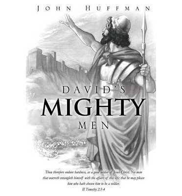 Davids Mighty Men Dr John Huffman 9781625097194