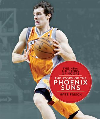 the history of the phoenix suns Best players of phoenix sunsin nba history all-time best players in regular season and playoffs, decade best teams and franchise retired jerseys.