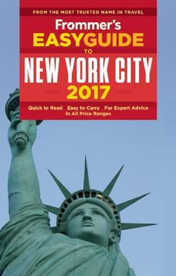 Frommer's Easyguide to New York City 2017
