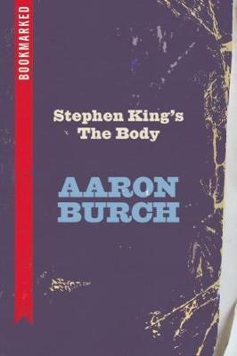 Stephen King's the Body: Bookmarked