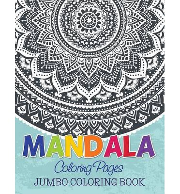 Mandala Coloring Pages Jumbo Book Speedy Publishing LLC 9781634285339