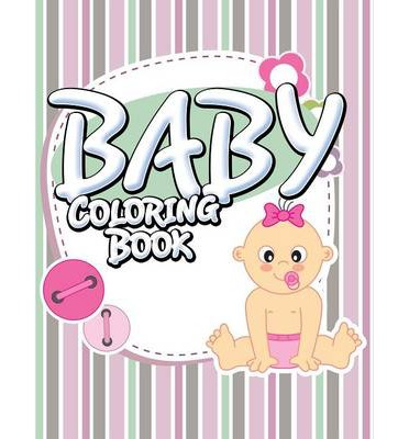 FB2 EBooks Free Download Baby Coloring Book PDF