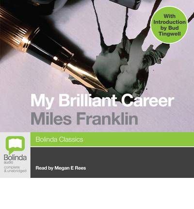 Examples List on My Brilliant Career By Miles Franklin