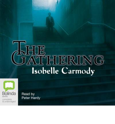 """isobelle carmodys the gathering essay """"the gathering is a great page-turner that is probably best read in daylight and in good company """" the age """" a warm, funny, endearing, compelling, chilling, heart-stopping book."""