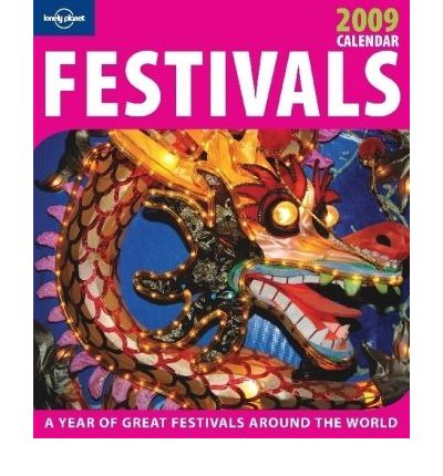 Lonely Planet Festivals Calendar 2009