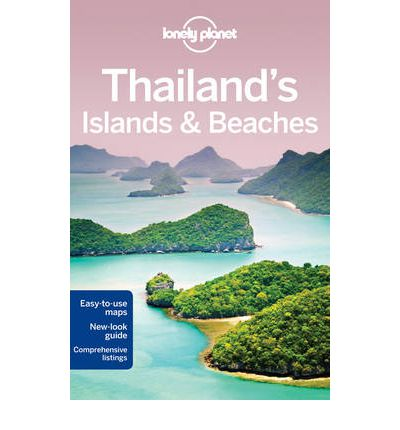 Lonely Planet Thailand's Islands & Beaches : Lonely Planet : 9781741799644