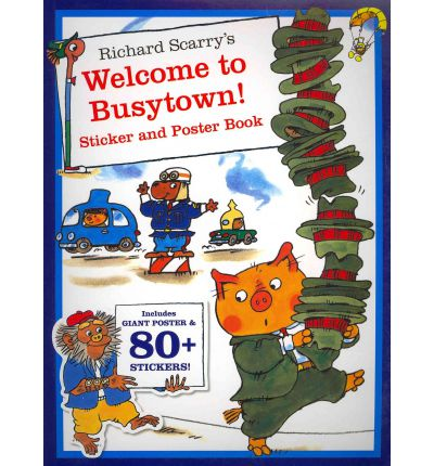 Richard Scarry's Welcome to Busytown! Sticker Book
