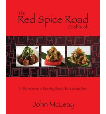 The Red Spice Road Cookbook