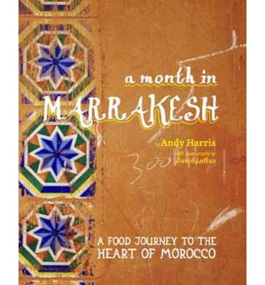 A Month in Marrakesh