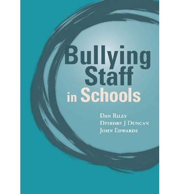 Bullying of Staff in Schools