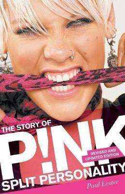 Split Personality : The Story of Pink