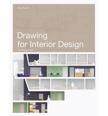 drawing for interior design 2nd edition drew plunkett 9781780671772