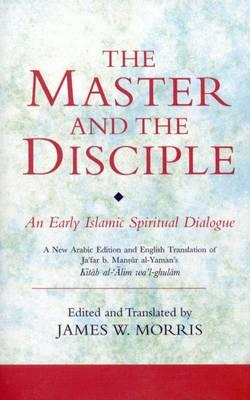 The Master And The Disciple An Early Islamic Spiritual border=