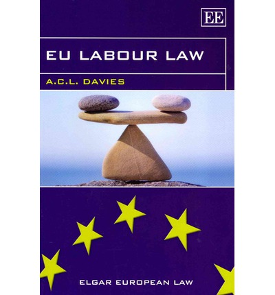 eu employment law The new edition of this major work is a must-buy for all students studying eu employment law it offers comprehensive coverage of an increasingly complex subject, tackling both case law and legislation, and provides detailed analysis of the eu's directives and their impact on employment law.
