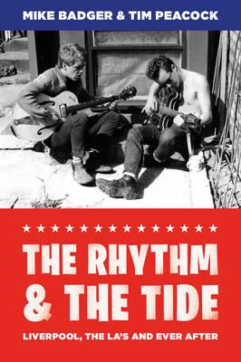 The Rhythm and the Tide : Liverpool, the La's and Ever After