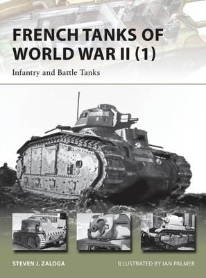 French Tanks of World War II: Volume 1