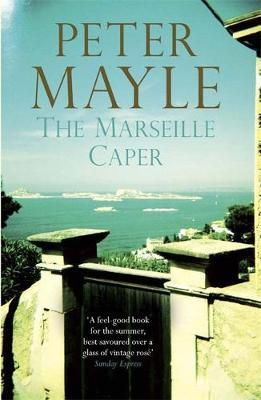 the marseille caper peter mayle 9781782067474. Black Bedroom Furniture Sets. Home Design Ideas