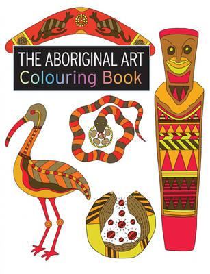 The Aboriginal Art Colouring Book