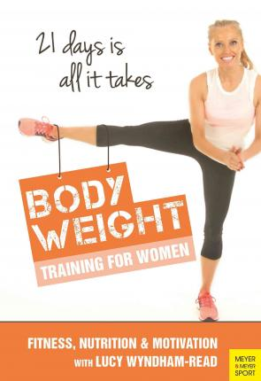 Body Toning for Women : Bodyweight Training / Nutrition / Motivation - 21 Days is All It takes