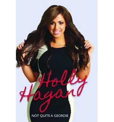 Holly Hagan : Not Quite a Geordie