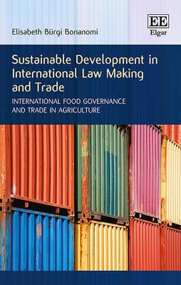 sustainable development and international business law Despite the traditionally primary goal of business – to make profit – companies are, under the imperative of corporate social responsibility ('csr'), engaging in clauses, examining what legal effects sccs may have, and evaluating the contribution of this activity in terms of achieving sustainable development objectives.