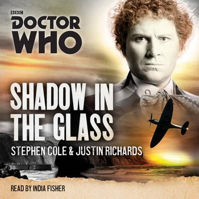 Doctor Who: Shadow in the Glass : A 6th Doctor Novel
