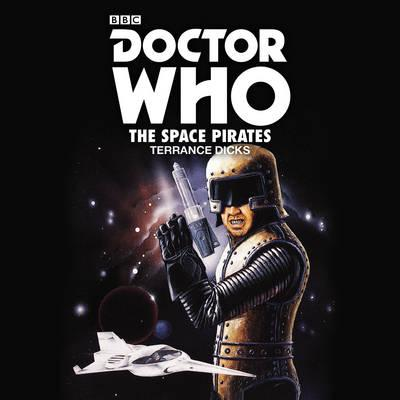 Doctor Who: The Space Pirates : 2nd Doctor Novelisation