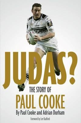 Judas! : The Story of Paul Cooke