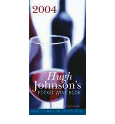 Hugh Johnson's Pocket Wine Book 2004