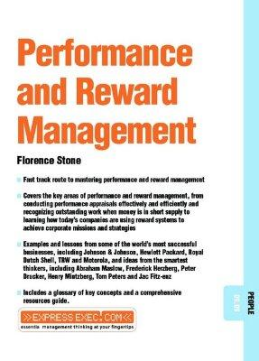 performance management and rewards Performance management and rewards performance management it refers to the procedures and systems designed to improve employee outputs and p.