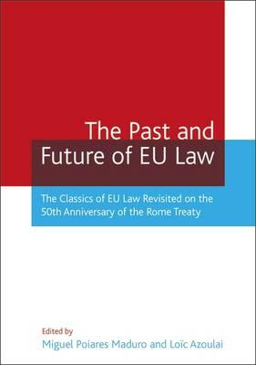 The Past and Future of EU Law