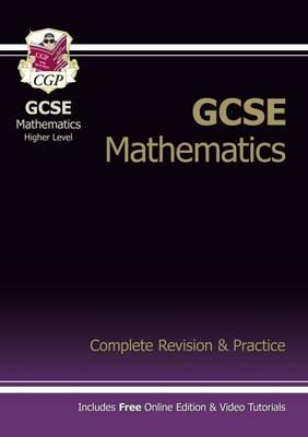 GCSE Maths Complete Revision & Practice (with Online Edition) - Higher