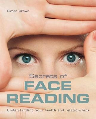 The Secrets of Face Reading