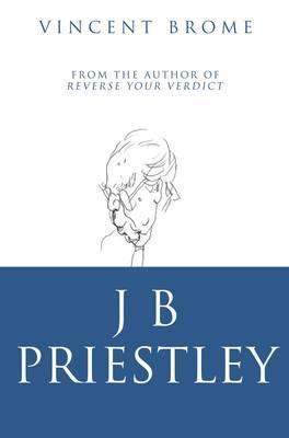 a biography of jb preistley John boynton priestley, om (/ ˈ p r iː s t l i / 13 september 1894 – 14 august 1984), known by his pen name jb priestley, was an english novelist, playwright.