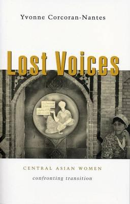 Lost Voices: Central Asian Women Confronting Transition  Paperback   Feb 25, ...